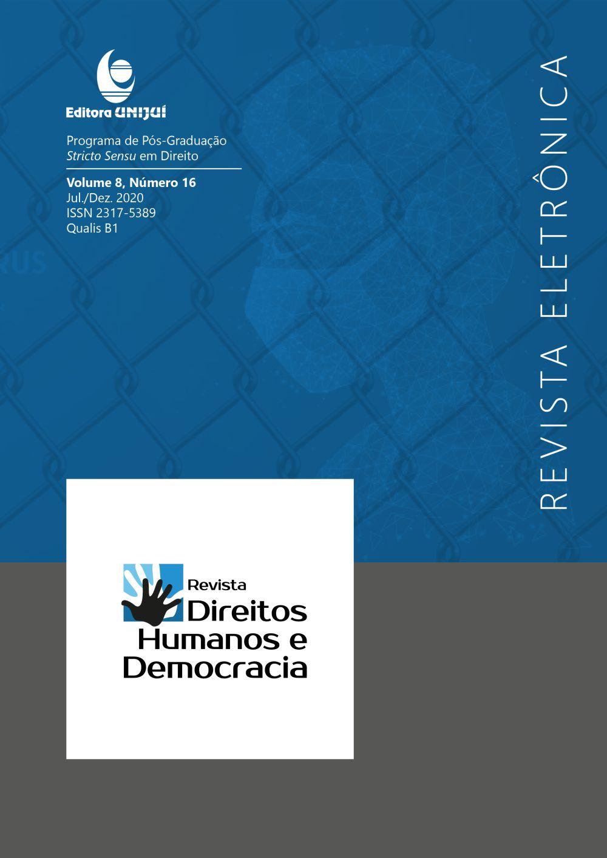 Visualizar v. 8 n. 16 (2020): REVISTA DIREITOS HUMANOS E DEMOCRACIA